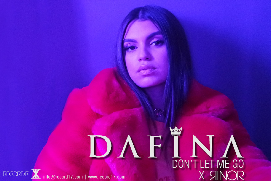 Dafina X Rinor – Don't Let Me Go (Official Video)